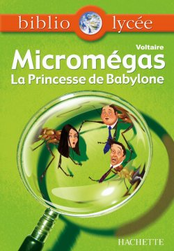 Bibliolycée - Micromegas - Princesse de Babylone n° 48 - livre élève