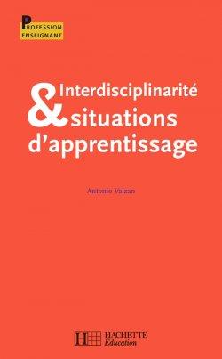 Interdisciplinarité et situations d'apprentisage