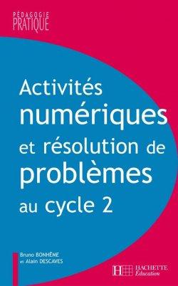 Activités numériques et résolution de problèmes au cycle 2