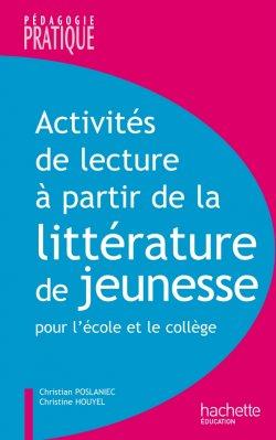 Activités lecture à partir de la littérature de jeunesse