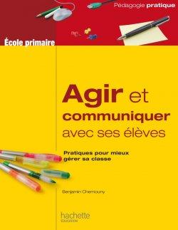 Agir et communiquer avec ses élèves