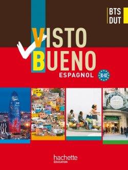 Visto Bueno Bts Dut Livre Eleve Ed 2011 Hachette Education Enseignants