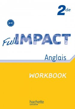 Full impact 2de - Workbook - Ed.2010