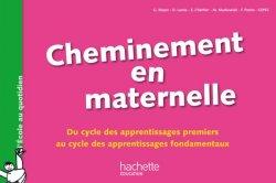 Cheminement en maternelle-Du cycle des apprentissages 1ers au cycle des apprentissages fondamentaux