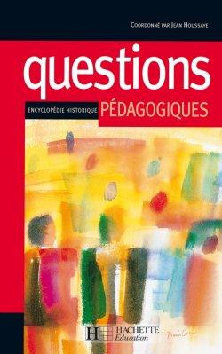 Questions pédagogiques - Encyclopédie historique