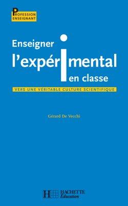 Enseigner l'expérimental en classe