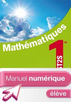 Mathématiques 1re ST2S - Manuel numérique - Licence élève - Ed. 2012