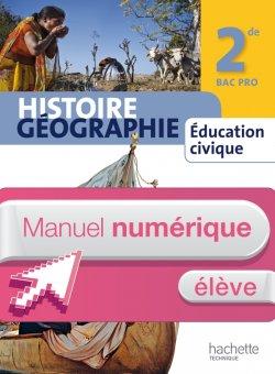 Manuel Histoire Géographie 2nde Bac Pro - Manuel numérique élève simple - Ed. 2013