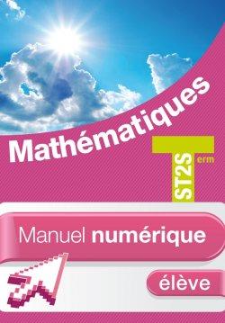 Mathématiques Term. ST2S - Manuel numérique élève - Ed. 2013