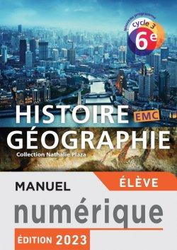 Manuel numérique Histoire-Géographie-EMC cycle 3 / 6e - Licence élève enrichie - éd. 2016