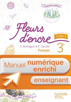 Manuel numérique Fleurs d'encre français cycle 4 / 3e - Licence enrichie enseignant - éd. 2016