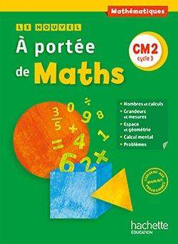Le Nouvel A portée de maths CM2 - Livre élève - Ed. 2016