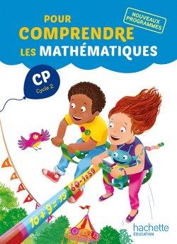 Pour comprendre les mathématiques CP - Fichier élève - Ed. 2016