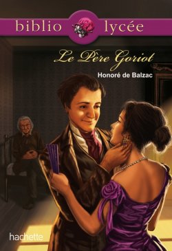 BIBLIOLYCEE - Le Père Goriot n° 56 de Balzac