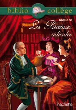 Bibliocollège - Les Précieuses ridicules, Molière