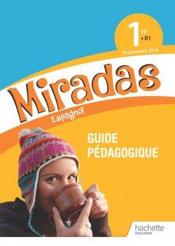 Miradas 1ère - Livre du professeur - Ed. 2019