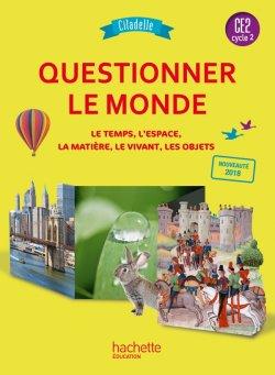 Questionner le monde CE2 - Collection Citadelle - Manuel numérique simple enseignant - Ed. 2018