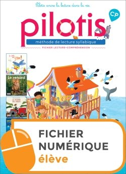 Lecture CP - Collection Pilotis - Pack Fichier lecture + 5 albums num élève - Edition 2019