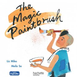 Anglais CM - Collection English Cupcake - Album 5 The Magic Paintbrush - Ed. 2018