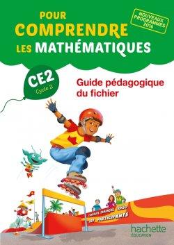 Pour comprendre les mathématiques CE2 - Guide du fichier - Ed. 2017