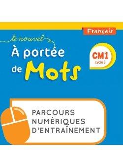 Le Nouvel A portée de mots - Français CM1 - Parcours numériques - Ed. 2019