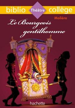 Bibliocollège - Le Bourgeois gentilhomme, Molière