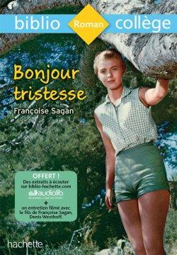 Bibliocollège - Bonjour Tristesse - Françoise Sagan