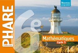 Phare mathématiques cycle 3 / 6e - Livre élève - éd. 2016