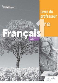 L'écume des lettres 1ère - Livre professeur - Ed. 2019
