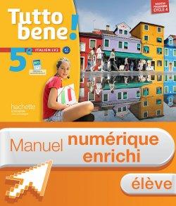 Manuel numérique Tutto bene! italien cycle 4 / 5e LV2 - Licence élève enrichie - éd. 2016