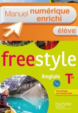 Manuel numérique Freestyle anglais Terminale - Licence enrichie élève - éd. 2016