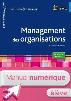 En situation Management des organisations 1re STMG - Manuel numérique élève simple - Ed. 2015