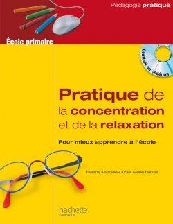 Pratique de la concentration et de la relaxation à l'école
