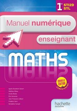 Mathématiques 1res STI2D - STL - Manuel numérique enseignant simple - Éd. 2016