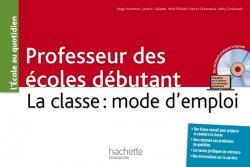 Professeur des écoles débutant - La classe : mode d'emploi
