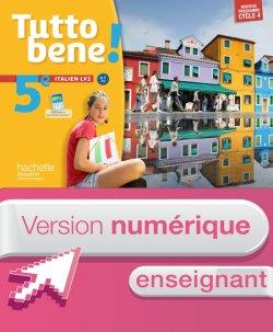 Version numérique enseignant cahier Tutto bene! italien cycle 4 / 5e LV2 - éd. 2016