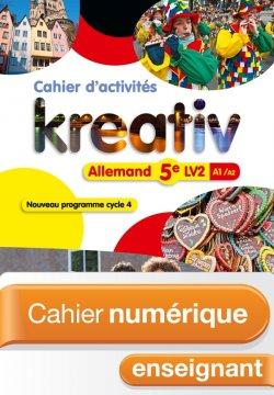 Cahier numérique Kreativ allemand cycle 4 / 5e LV2 - Licence enseignant enrichie éd. 2016