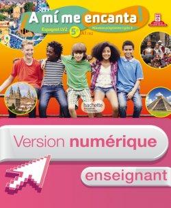 Version numérique enseignant cahier A mi me encanta espagnol cycle 4 / 5e LV2 - éd. 2016