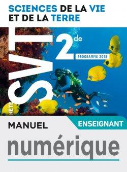 Manuel numérique Planète SVT 2nde - Licence enseignant - Ed. 2019