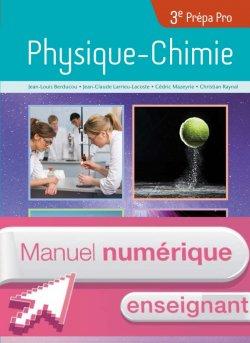 Physique - Chimie 3e Prépa-Pro - Manuel numérique enseignant - Ed. 2017