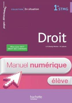 En situation Droit 1re STMG - Manuel numérique élève - Ed. 2017