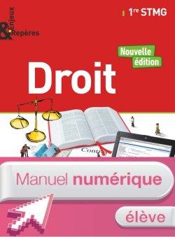 Enjeux et Repères Droit 1re STMG - Manuel numérique élève - Ed. 2017