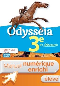 Odysseia Grec 3e - Manuel numérique élève - Éd. 2018