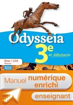 Odysseia Grec 3e - Manuel numérique enseignant - Éd. 2018