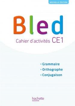 Bled CE1 - Cahier de l'élève - Edition 2018