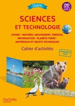 Citadelle Sciences CM - Cahier élève CM2 - Ed. 2018