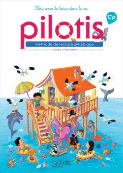 Lecture CP - Collection Pilotis - Cahier d'écriture - Edition 2019