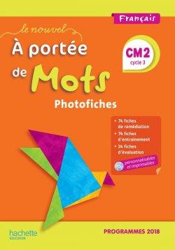 Le Nouvel A portée de mots CM2 - Photofiches + CD - Edition 2019