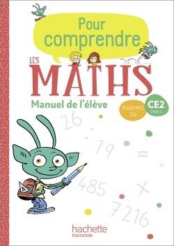 Pour comprendre les maths CE2 - Manuel élève - Ed. 2020