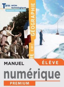 Histoire Géographie EMC Terminale séries technologiques - Manuel numérique élève - Éd. 2020